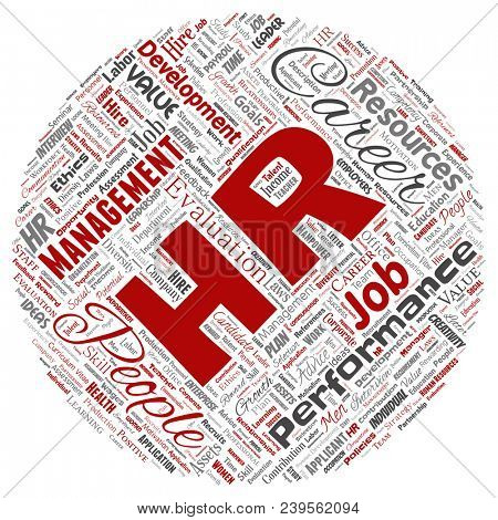 Concept conceptual hr or human resources career management round circle red word cloud isolated background. Collage of workplace, development, hiring success, competence goal, corporate or job