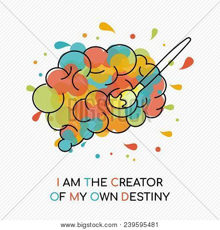 I Am The Creator Of My Own Destiny, Life Motivation Quote With Colorful Splash Over Human Brain. Coa