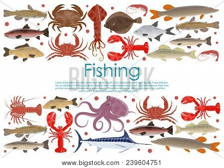 Seafood And Fresh Fish Poster For Fishing Or Fishery Products. Vector Flat Design Of Fisherman Catch