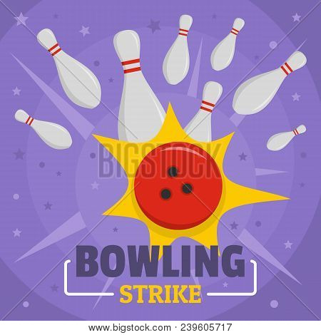 Bowling Strike Icon. Flat Illustration Of Bowling Strike Vector Icon For Web Design