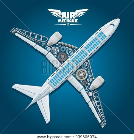 Aircraft Mechanic Poster Of Passenger Airplane Construction Details Cogwheels, Engine Turbines, Prop