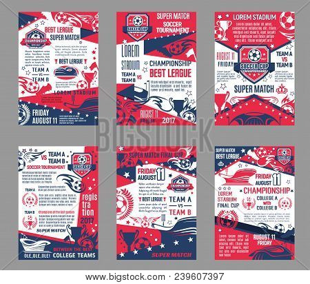 Soccer League Match Of Football College Team Cup Championship Posters. Vector Design Of Ball Goal On