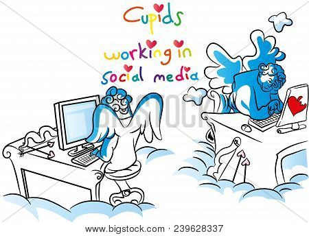 Cartoon Cupids And Love. Cupid Working In Social Media. Contemporary Love And Internet Love.