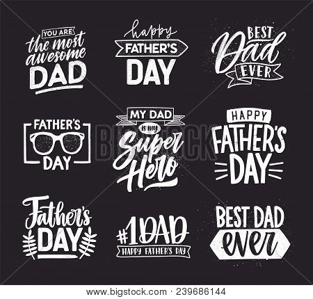 Happy Fathers Day Lettering Calligraphic Compositions. Hand Drawn Inscriptions On Dark Background Fo