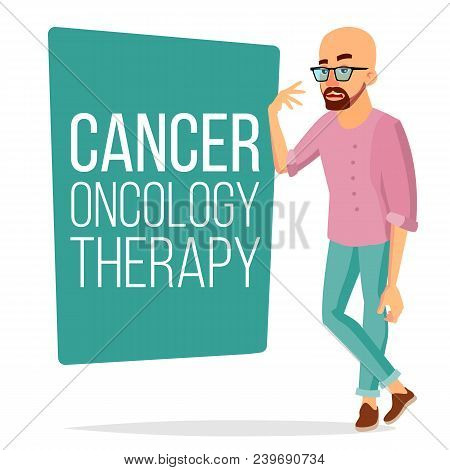 Chemotherapy Patient Man Vector. Sick Male With Cancer. Medical Oncology Therapy Concept. Treatment.