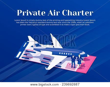 Private Jet Charter Flights. Air Travel Flat 3d Isometric Design Concept. Pilot And Stewardess Stand