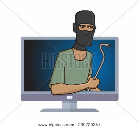 Masked Burglar With A Pry Bar Standing Out From Computer Monitor. Robber With The Puller In Your Com
