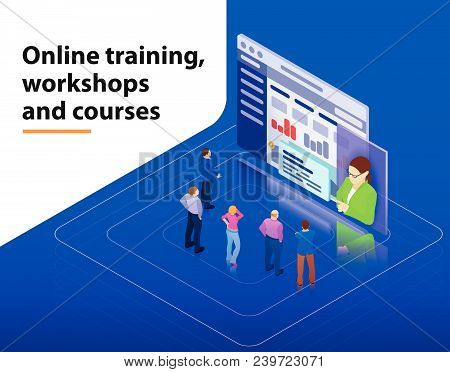 Online Training, Workshops And Courses Visualization Flat 3d Web Isometric Infographic Concept Vecto