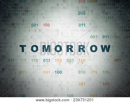 Time Concept: Painted Blue Text Tomorrow On Digital Data Paper Background With Binary Code