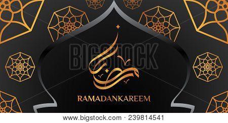 Ramadan Kareem Celebrations. Ramadan Greetings Background. Islamic Holy Month Of Prayers. Vector Hol
