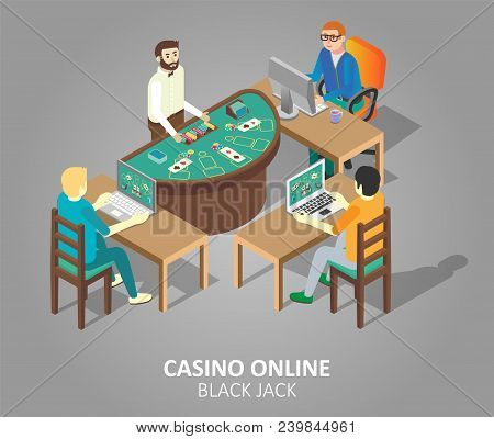 Casino Online Blackjack Game Concept. Vector Isometric Illustration Of People Playing Casino Game At