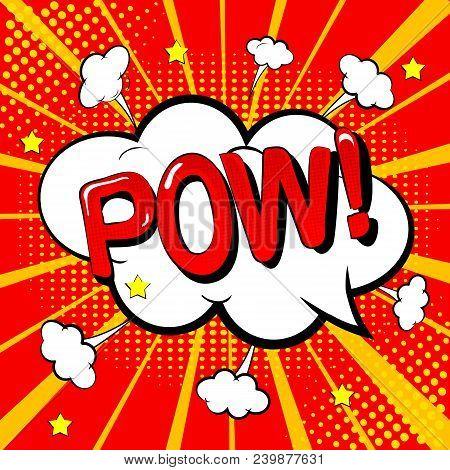 Retro Comic Book. Cartoon Speech Bubbles. Text Pow. Colorful Halftone Shadow. Pop Art Style Backgrou