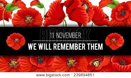 Remembrance Day Lest We Forget 11 November Greeting Banner Or Card Of Poppy Flowers And Quote On Bla