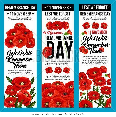 11 November Remembrance Day Banners Of Poppy Flowers And Lest We Forget Design. Vector Red Poppies F