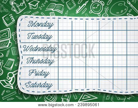 School Timetable Of Lesson Schedule Template. Weekly Lesson Plans On Green Chalkboard, Decorated Wit