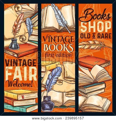 Vintage Bookshop Or Rare Books Fair Sketch Banners. Vector Design Of Old Vintage Literature Books An