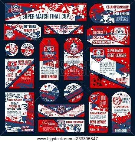 Soccer Football Championship Template. Vector Soccer Team Emblem Set. Design Templates For Football