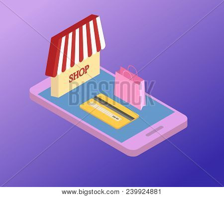 3d Isometric Mobile Store Concept. Vector Illustration With Smartphone, Shop Building And Credit Car