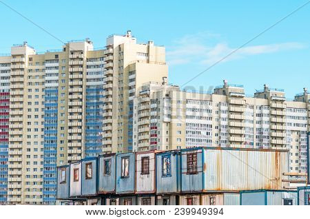 New Residential Multi-storey Buildings, Before Them Barracks For Builders Trailers. The Concept Of U