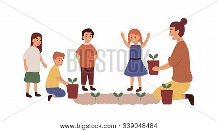 Kindergarten Teacher With Kids Group Flat Vector Illustration. Woman Planting Flowers. Gardening Les