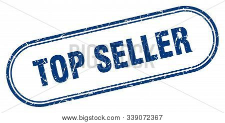 Top Seller Stamp. Top Seller Square Grunge Sign. Top Seller