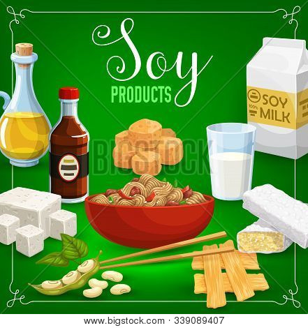 Soy Products, Beans And Oil, Sauce, Milk And Sweets. Vector Tofu Cheese, Tempeh And Miso Paste, Spro