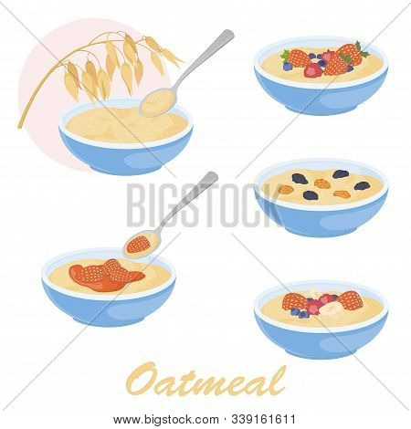 Oatmeal Porridge Illustration Set With Different Toppings. Stock Vector Isolated On White Background