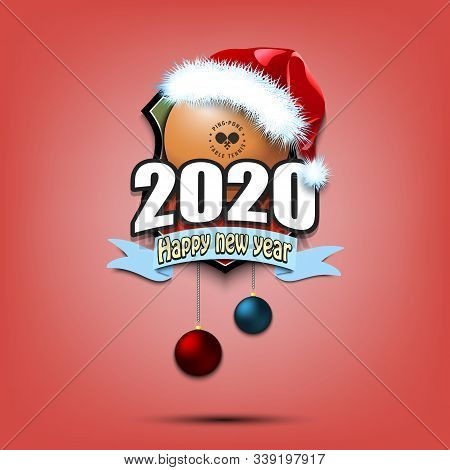 Happy New Year 2020. Ping-pong Logo Template Design. Ping-pong Ball In Santa Hat. Pattern For Banner