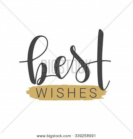 Vector Illustration. Handwritten Lettering Of Best Wishes. Template For Banner, Greeting Card, Postc