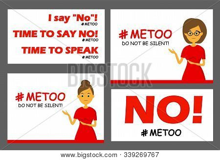 Set Of Posters And Cards. The Hashtag Is Me Too. Say No To Violence Against Women. Harassment. Femin