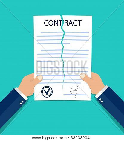 Violate Of A Contract. Hands Breaking A Paper Contract In Flat Style. Termination Job Concept. Teari