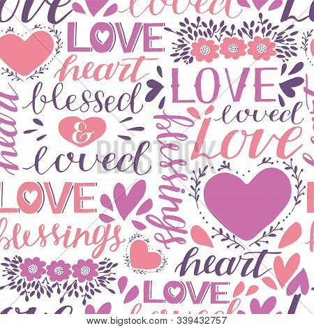 Seamless Christian Pattern With Hand Lettering Words Love, Heart, Loved And Blessed