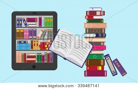 E-reader With Bookshtlves On The Screen And Big Stack Of Books For E-reading, E-reader Or Online Lib
