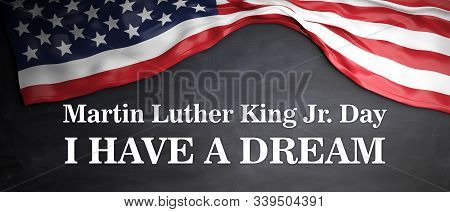 Mlk Day. Martin Luther King Jr, I Have A Dream Text And Usa Flag On Wood Background, Us National Hol