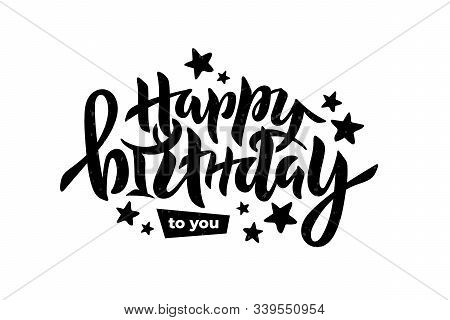 Vector Stock Illustration Of Happy Birthday To You Inscription With Stars For Birthday Party, Annive
