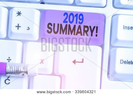 Handwriting text 2019 Summary. Concept meaning summarizing past year events main actions or good shows. poster