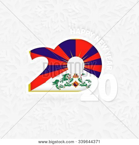 Happy New Year 2020 With Flag Of Tibet On Snowflake Background. Greeting Tibet With New 2020 Year.