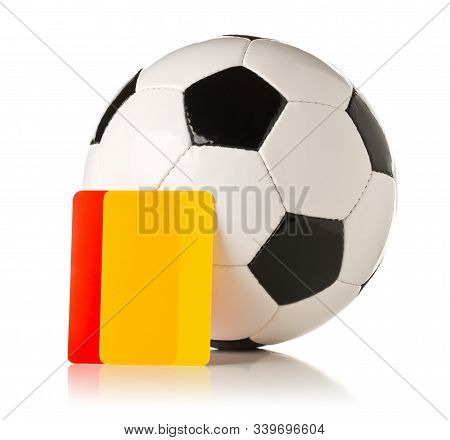 Soccer Sports Referee Yellow And Red Cards With Soccer Ball On White Background - Penalty, Foul Or S