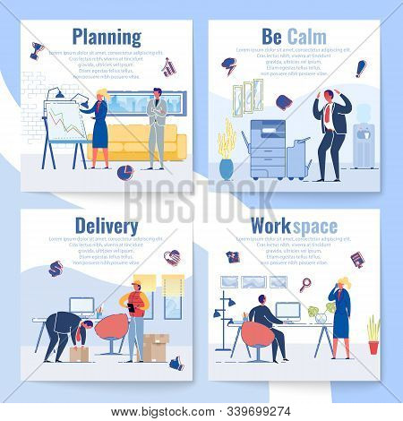 Set Planning, Be Calm, Delivery And Work Space. Few Illustrations About Invisible Work And Difficult