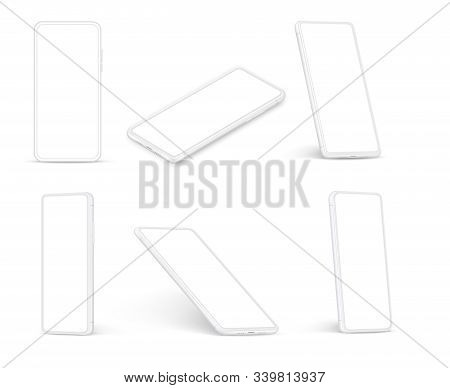 White Smartphone. Cellphone With Blank Screen, Phone In Different Angles Of View. Realistic Vector M