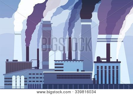 Smog Pollution. Industrial Factory Pipes, Heavy Chemicals Emission. Atmosphere Toxic Contamination,