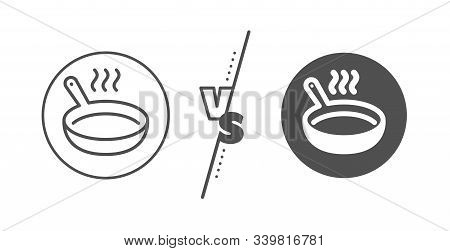 Cooking Sign. Versus Concept. Frying Pan Line Icon. Food Preparation Symbol. Line Vs Classic Frying