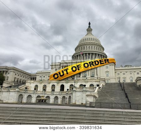 Out Of Order Us Congress And Inept United States Politics Or American Political House Majority Incom