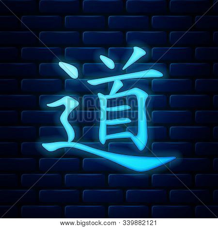 Glowing Neon Chinese Calligraphy, Translation Dao, Tao, Taoism Icon Isolated On Brick Wall Backgroun