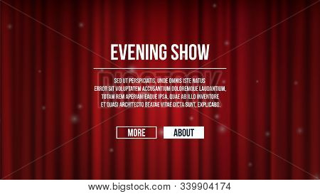 Closed Curtains. Red Satin Theater Curtains Background. Show Time Vector Banner Template, Entertaime