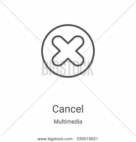 cancel icon isolated on white background from multimedia collection. cancel icon trendy and modern c