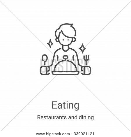 eating icon isolated on white background from restaurants and dining collection. eating icon trendy