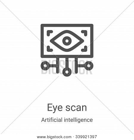 eye scan icon isolated on white background from artificial intelligence collection. eye scan icon tr