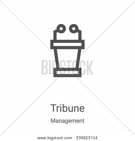 tribune icon isolated on white background from management collection. tribune icon trendy and modern