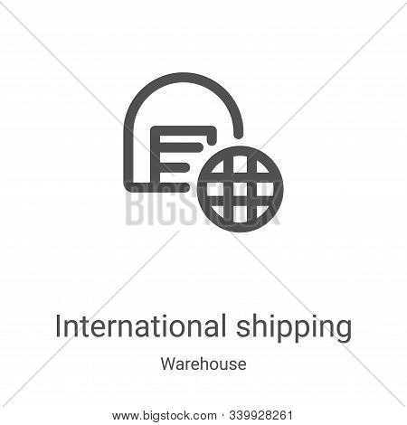 international shipping icon isolated on white background from warehouse collection. international sh